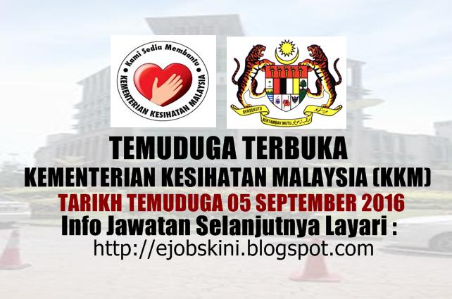 temuduga terbuka kementerian kesihatan malaysia (kkm) september 2016