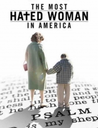 The Most Hated Woman in America   Bmovies