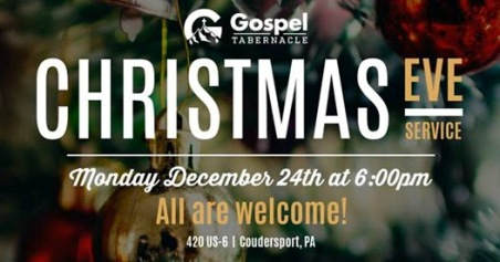 12-24 Christmas Eve Service, Coudersport Gospel Tabernacle