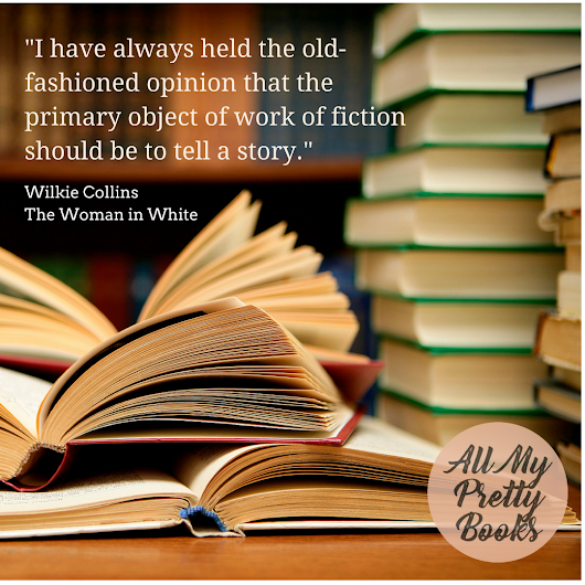 Wilkie Collins Quote | All My Pretty Books