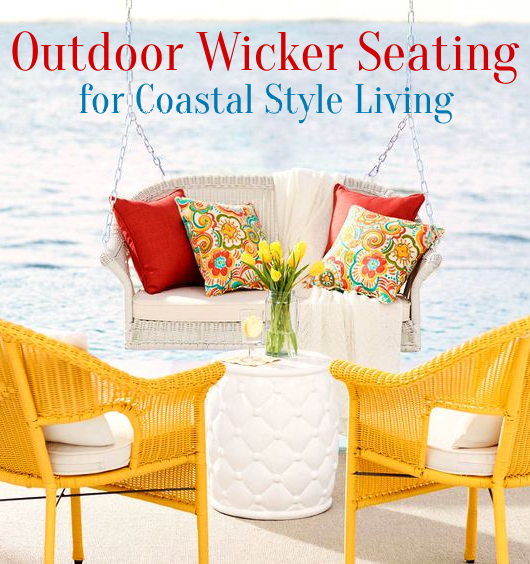 Outdoor Wicker Seating for Coastal Style Living
