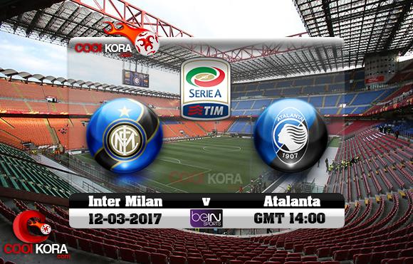 مشاهدة مباراة إنتر ميلان وأتلانتا اليوم 12-3-2017 في الدوري الإيطالي