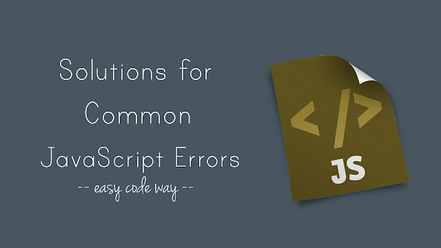 Fix common JavaScript errors