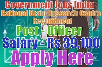National brain research centre nbrc recruitment 2017