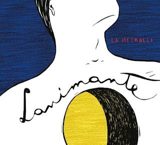 La Metralli, Lanimante, 2017