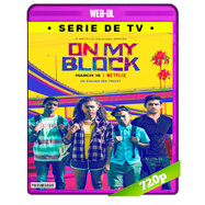 On My Block Temporada 1 Completa WEB-DL 1080p Audio Dual Latino-Ingles