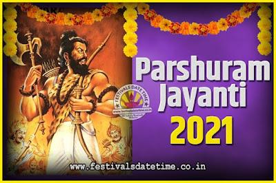 2021 Parshuram Jayanti Date and Time, 2021 Parshuram Jayanti Calendar