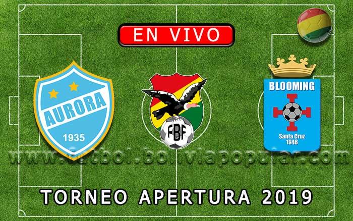 【En Vivo】 Aurora vs. Blooming - Torneo Apertura 2019