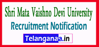 SMVDU Shri Mata Vaishno Devi University Recruitment Notification 2017 last date 15-05-2017