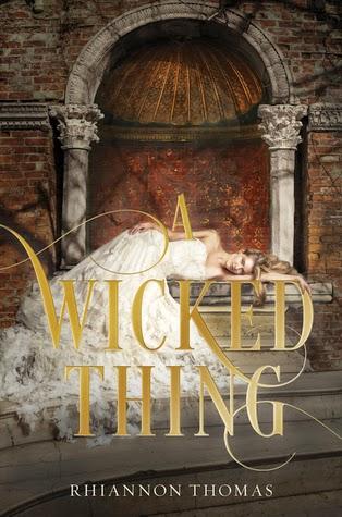 A Wicking Thing by Rhiannon Thomas