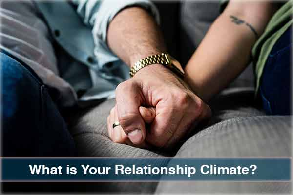 What is Your Relationship Climate? Love and Relationship