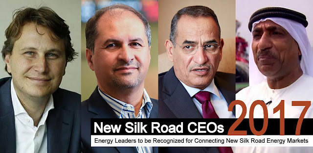 """New Silk Road CEOs"": Energy Leaders to be Recognized for Connecting New Silk Road Energy Markets"