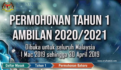 PERMOHONAN MURID KE TAHUN 1 UNTUK TAHUN 2020 DAN 2021