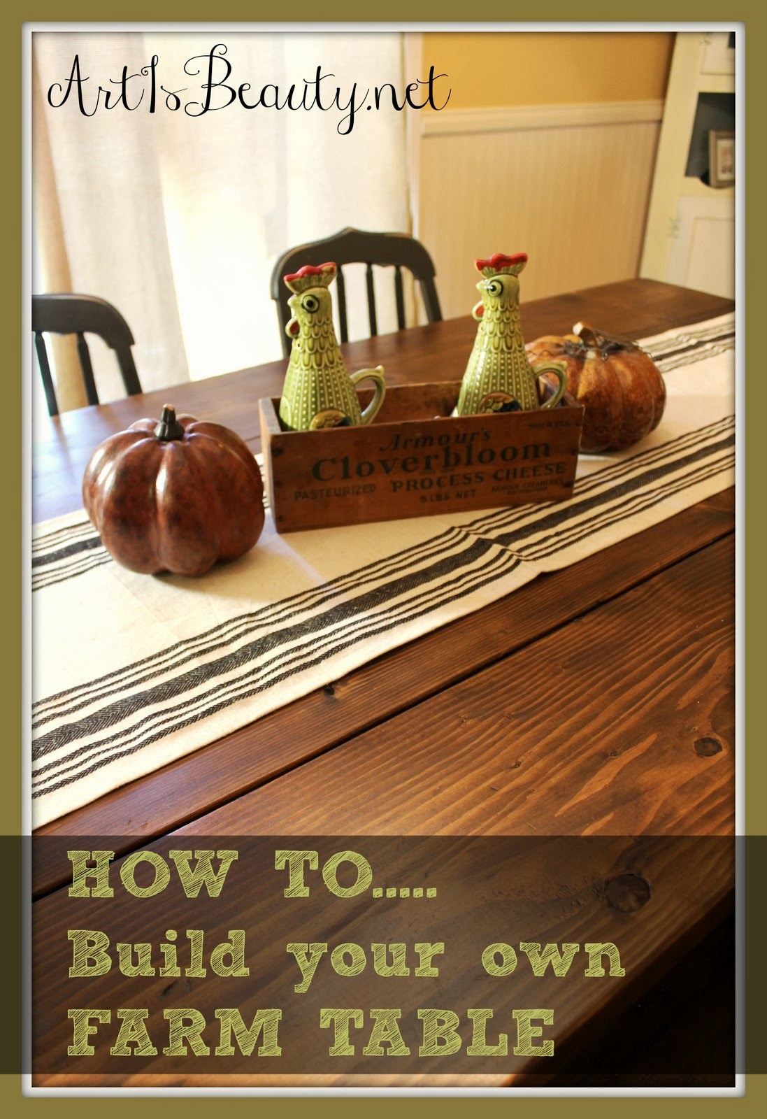 art is beauty how to build your own farmhouse table for