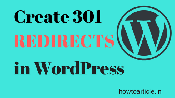 Create 301 Redirects in WordPress