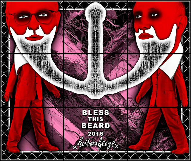 contemporary art, Brit Art, Gilbert & George, bless this beard,