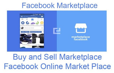 Facebook Marketplace – Buy and Sell Marketplace | How To Access Facebook Online Market