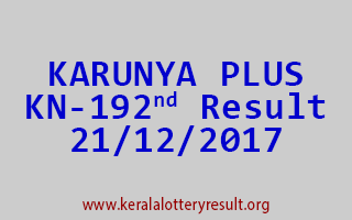 KARUNYA PLUS Lottery KN 192 Results 21-12-2017