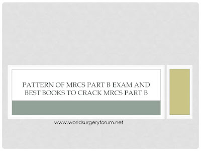 Pattern of MRCS Part B Exam and Best Books to Crack MRCS Part B