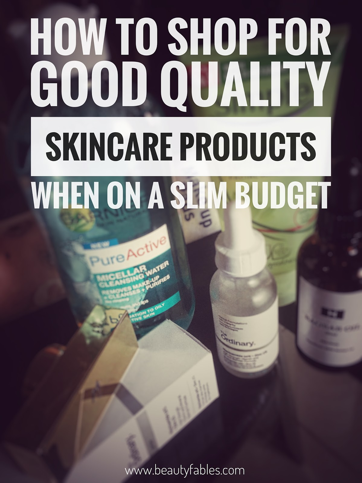 How to shop for quality skincare