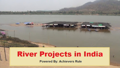 River Projects in India - All You need to Know