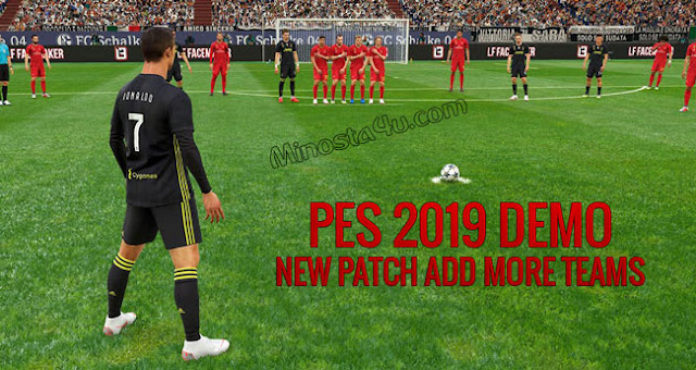 PES 2019 DEMO NEW PATCH V2.0 FOR ADD MORE TEAMS