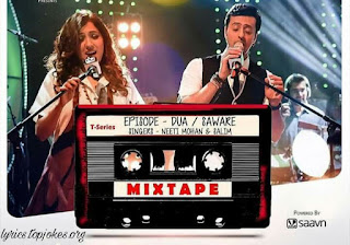 DUA SAWARE SONG: Second song from the T-series  Mixtape series. The song in the voice of Neeti Mohan & Salim Merchant.  The mashup includes Arijit Singh, Nandini Srikar & Shekhar Ravjiani's song Duaa from Shanghai and Arijit's Saware from Phantom