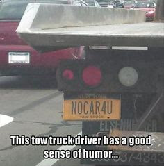 tow truck funny license plate, no car 4 u, nocar4u, funny pictures, funny truck picture