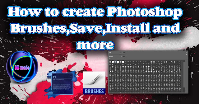 Create Photoshop Brushes,Save,Install and more