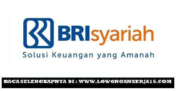 Lowongan kerja Bank BRI Syariah Tahun 2017