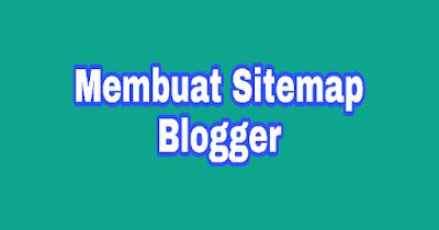 Cara Mudah Membuat Sitemap Responsive Pada Blog