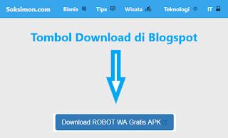 Cara Membuat Tombol Download Keren di Blogspot Responsive