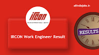 IRCON Work Engineer Result