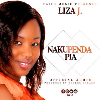 Liza J - Nakupenda Pia