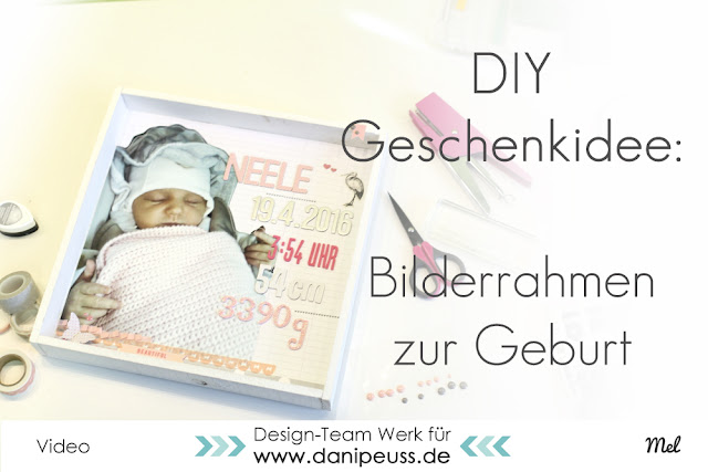 http://danipeuss.blogspot.com/2016/05/babywoche-bilderrahmenprojekt-zur-geburt.html