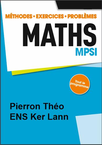 Mathématiques MPSI - Pierron Théo, ENS Ker Lann PDF