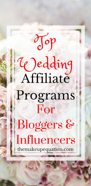 High paying wedding affiliate programs. A long list of affiliate programs for bloggers in the wedding niche. #wedding #affiliate #blogger #affiliateprograms