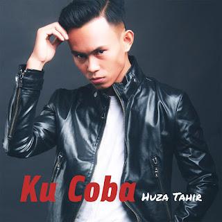 Huza Tahir - Ku Coba MP3