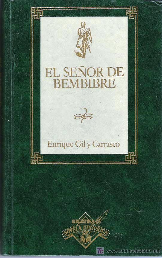 El Senor de Bembibre – Enrique Gil y Carrasco