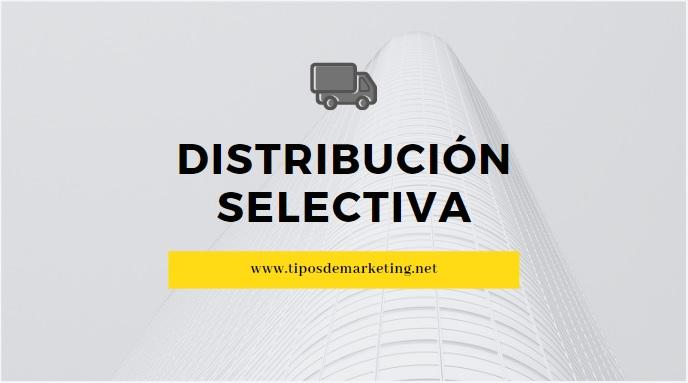 distribucion selectiva