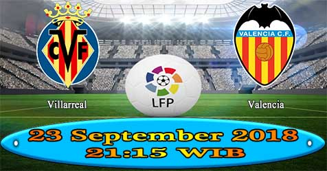 Prediksi Bola855 Villarreal vs Valencia 23 September 2018