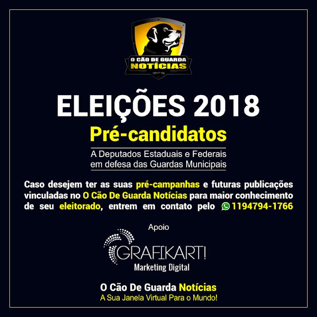 Pré-candidatos | Eleições 2018 no O Cão De Guarda Notícias