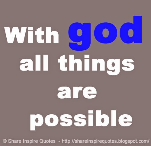 With God All Things Are Possible Share Inspire Quotes Inspiring