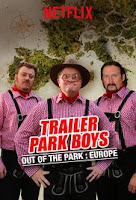 Trailer Park Boys - Out of Europe (2017) - Poster