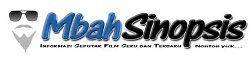 Mbah Sinopsis ~ Rekomendasi Film