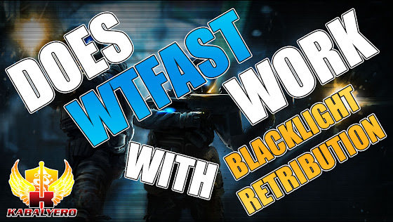 Does WTFast Work With Blacklight: Retribution?