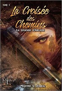 Livre - La légende d'Argassi - La croisée des chemins
