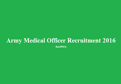 Army Medical Officer Recruitment 2016