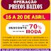 """""""Operação Preços Baixos Paraíba"""". De 16 a 20 de abril, com descontos de até 70% no setor de moda"""