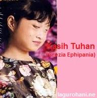 Download Lagu Rohani Kasih Tuhan (Grezia Ephipania)